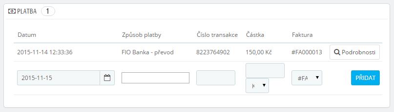 Fio Banka - modul kontrola došlých plateb PRESTASHOP 1.6 - zápis platby